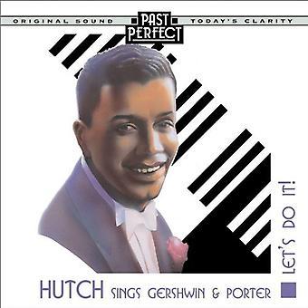 Hutch sjunger Gershwin & Porter: Låt oss göra det - 20s, 30s & 40s ljud-CD