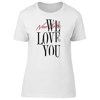 New York City We Love You Tee Women's -Image by Shutterstock
