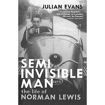 Pół-invisible Man - życie Norman Lewis przez Julian Evans - 978033