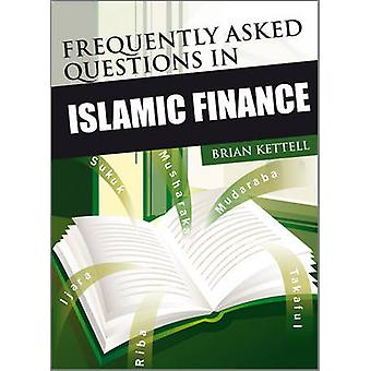 Frequently Asked Questions in Islamic Finance by Brian B. Kettell - 9