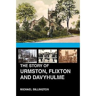 Historien om Urmston - Flixton og Davyhulme - en ny historie om Th