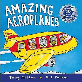 Incrível edição de aniversário de máquinas - aviões incríveis - por Tony Mit