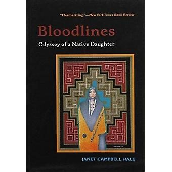 Bloodlines - Odyssey of a Native Daughter (large type edition) by Jane