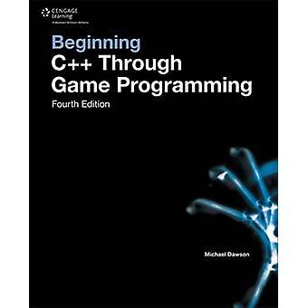 Anfang C++ durch Spieleprogrammierung (4. Auflage) von Michael Dawso