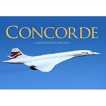 Concorde by Christopher Orlebar - 9781472819550 Book