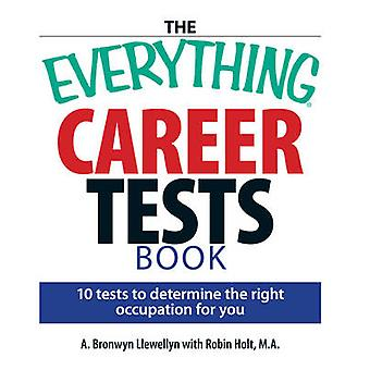 The  -Everything - Careers Test Book - 10 Tests to Determine the Right O