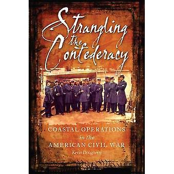 Stryper konfederationen - kustnära operationer i amerikanska civila