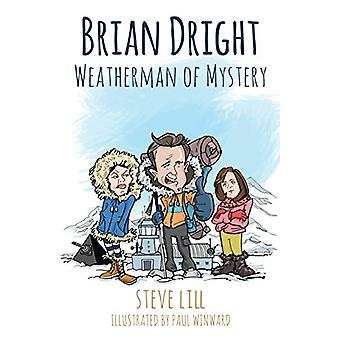 Brian Dright - Weatherman of Mystery - 9781788039802 Book