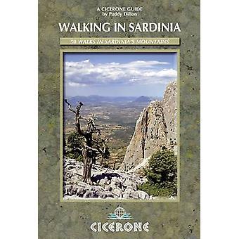 Marche en Sardaigne - 50 promenades dans les montagnes de la Sardaigne par Paddy Dillon