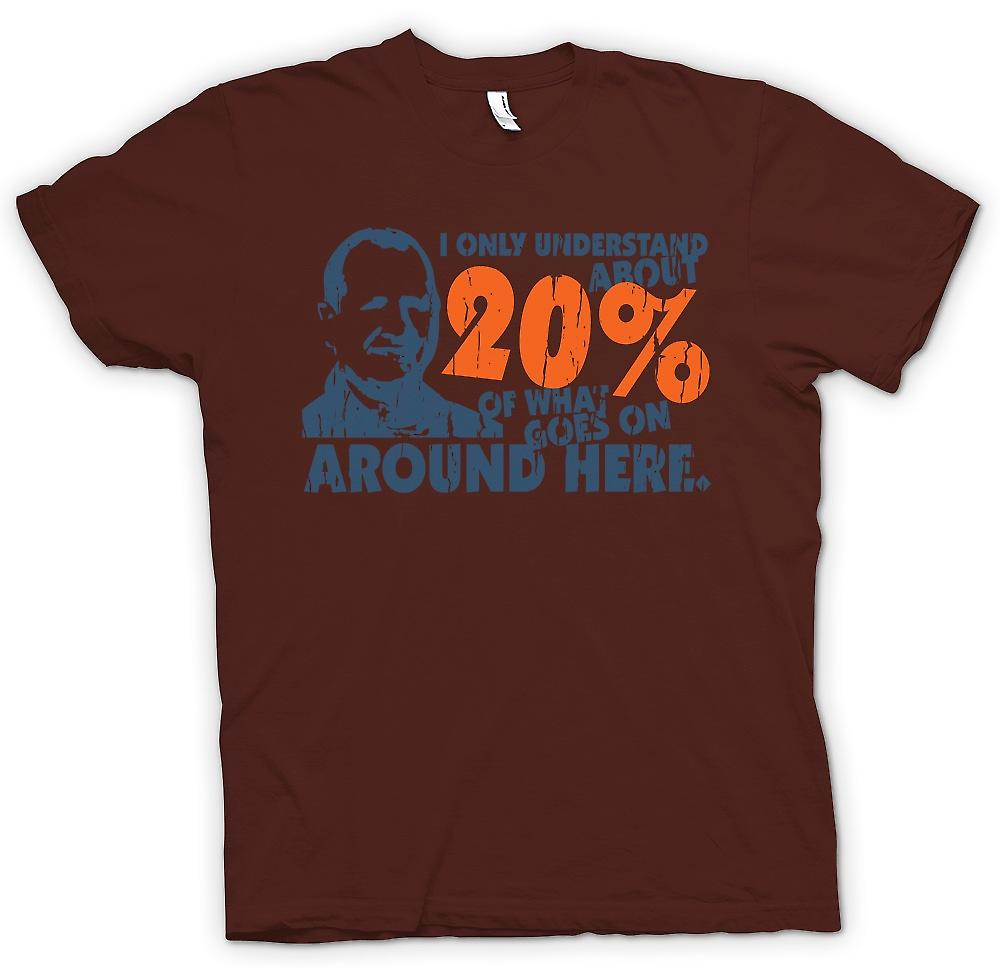 Mens T-shirt - I Only Understand About 20% Of What Goes On - Funny
