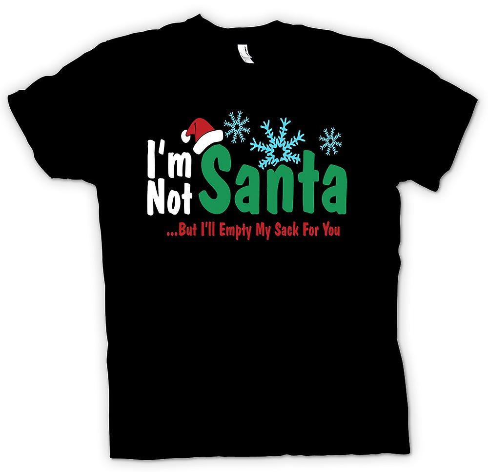 Womens T-shirt - Im Not Santa But I'll Empty My Sack For You - Funny