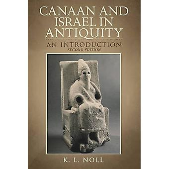 Canaan and Israel in Antiquity - a Textbook on History and Religion (2