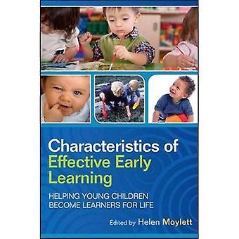Caractéristiques de l'apprentissage précoce efficace: Aider les jeunes enfants à devenir des apprenants pour la vie