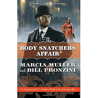 The Body Snatchers Affair: A Carpenter and Quincannon Mystery