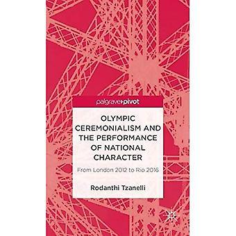 Olympiska Ceremonialism och utförandet av nationell karaktär