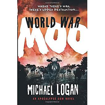 Maailmansodan Moo: Apocalypse Cow romaani