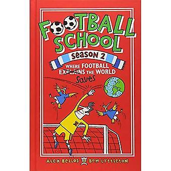 Fotbollsskola säsong 2: Där fotboll förklarar världen