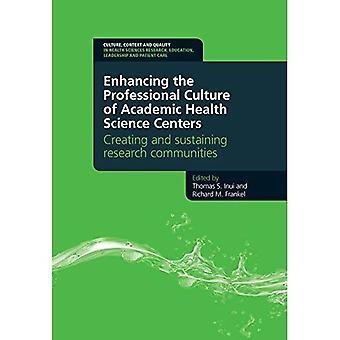 Parantaa ammatillisen kulttuuri akateeminen tiede terveyskeskusten