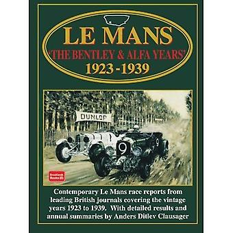 Le Mans: The Bentley and Alfa Years, 1923-39 (Racing)