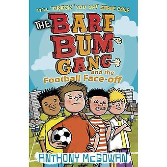 The Bare Bum Gang and the Football Face-off (Bare Bum Gang)