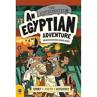 An Egyptian Adventure: Story Facts Activities (The� Histronauts)