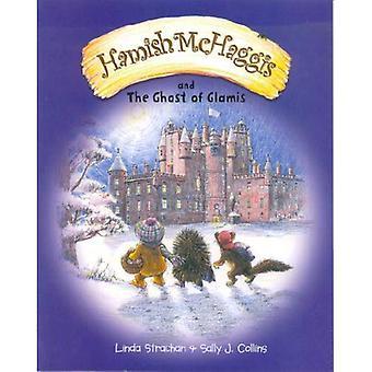 Hamish McHaggis: And the Ghost of Glamis (Hamish McHaggis)