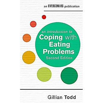 An Introduction to Coping with Eating Problems, 2nd Edition (An Introduction to� Coping series)