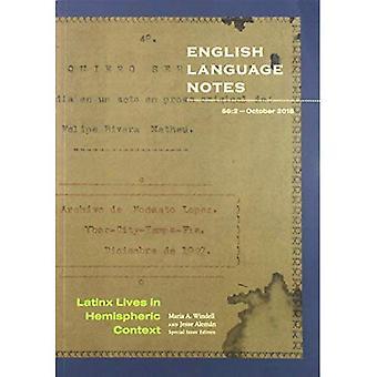 Latinx Lives in Hemsipheric� Context