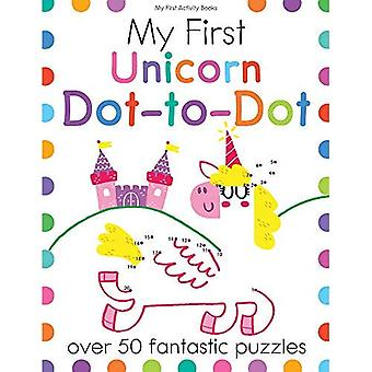 My First Unicorn Dot-To-Dot: Over 50 Fantastic Puzzles (My First� Activity Books)