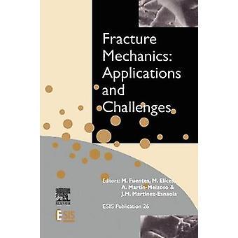 Murtumamekaniikka sovelluksia ja haasteita Fuentes & m.