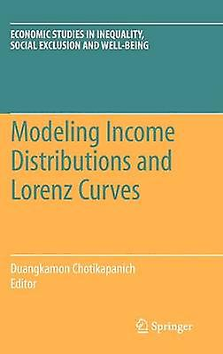 Modeling Income Distributions and Lorenz Curves by Chotikapanich & Duangkamon
