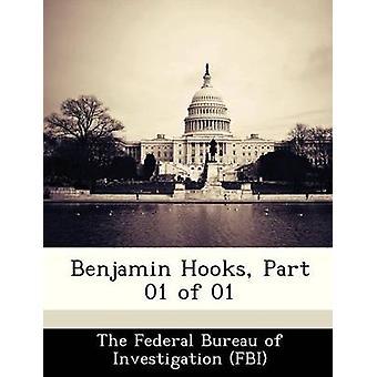 Benjamin Hooks Part 01 of 01 by The Federal Bureau of Investigation FBI