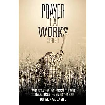 Prayer That Works Series 1 by Daniel & Mokwe