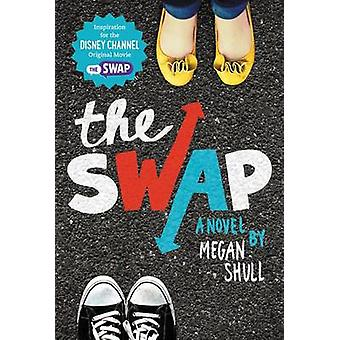 The Swap by Megan Shull - 9780062311702 Book