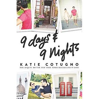9 Days and 9 Nights by Katie Cotugno - 9780062674098 Book