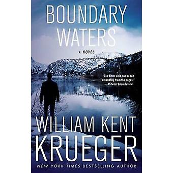 Boundary Waters by William Kent Krueger - 9781439157770 Book