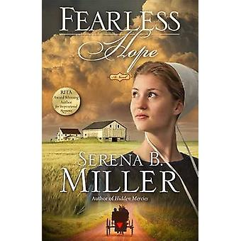 Fearless Hope by Serena B Miller - 9781451660371 Book