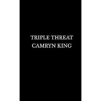 Triple Threat by Triple Threat - 9781496702203 Book