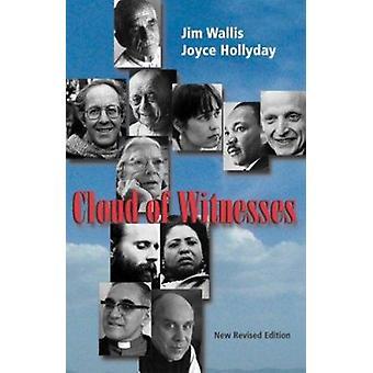 Cloud of Witnesses by Jim Wallis - Joyce Hollyday - 9781570755712 Book