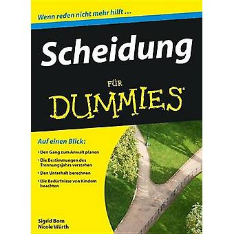 Scheidung Fur Dummies by Sigrid Born-Berg - Nicole Wurth - 9783527705