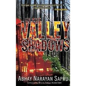 In the Valley of Shadows by Abhay Narayan Sapru - 9788183281843 Book