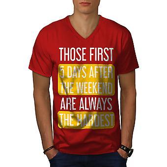 Work Week Hard Men RedV-Neck T-shirt | Wellcoda