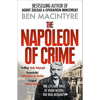 نابليون الجريمة-الحياة وأوقات من آدم وورث--مو حقيقي