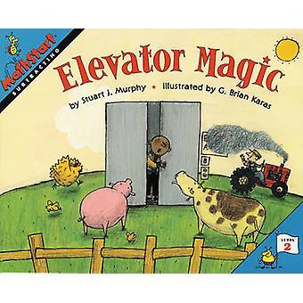 Elevator Magic by Stuart J. Murphy - G. Brian Karas - 9780064467094 B