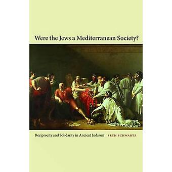 Were the Jews a Mediterranean Society? - Reciprocity and Solidarity in