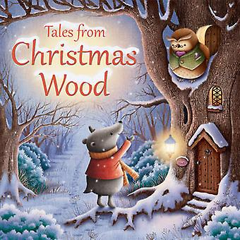 Tales from Christmas Wood by Suzy Senior - James Newman Gray - 978074