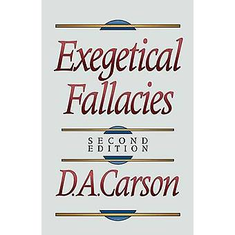Eksegetisk fejlslutninger (2nd edition) af D. A. Carson - 9780801020865 Bo