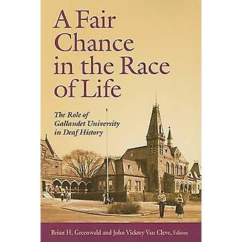 A Fair Chance in the Race of Life - the Role of Gallaudet University