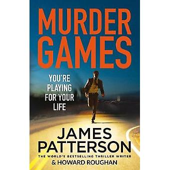 Murder Games by James Patterson - 9781784753863 Book