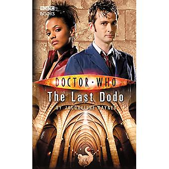 Doctor Who - The Last Dodo by Jacqueline Rayner - 9781785943348 Book